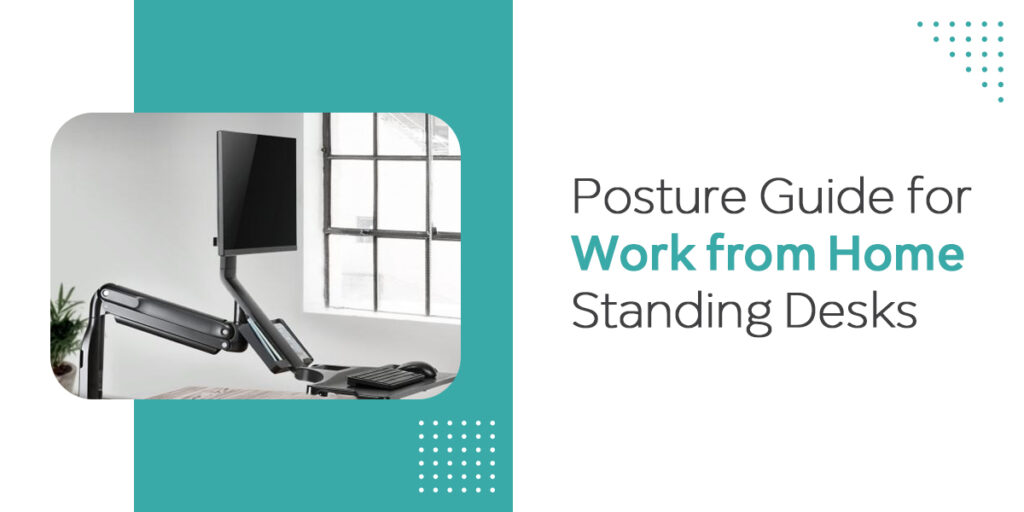 posture guide for work from home standing desk